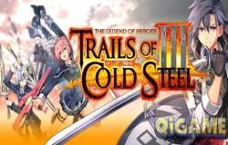 史诗级RPG巨作The Legend of Heroes: Trails of Cold Steel III好评如潮